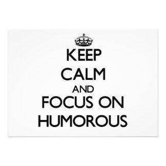 Guarde la calma y el foco en chistoso