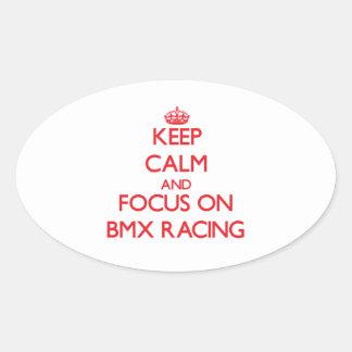Guarde la calma y el foco en competir con de Bmx Pegatina De Oval