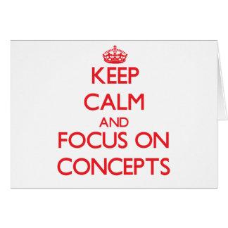 Guarde la calma y el foco en conceptos tarjeton