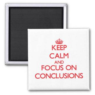 Guarde la calma y el foco en conclusiones imanes para frigoríficos