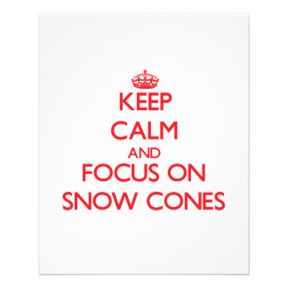 Guarde la calma y el foco en conos de la nieve flyer a todo color