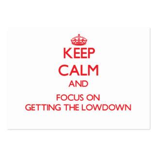 Guarde la calma y el foco en conseguir el Lowdown Tarjetas De Visita Grandes