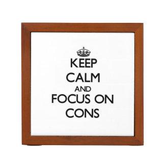 Guarde la calma y el foco en contra