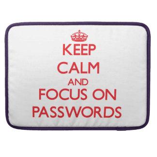 Guarde la calma y el foco en contraseñas funda macbook pro