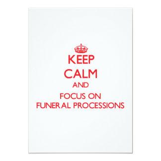 Guarde la calma y el foco en cortejos fúnebres anuncios personalizados