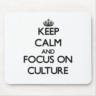 Guarde la calma y el foco en cultura alfombrillas de raton