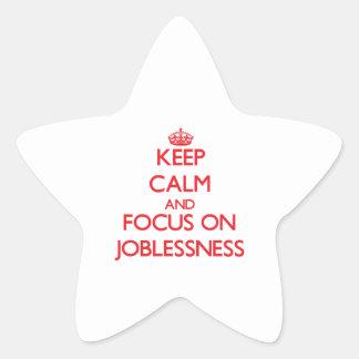 Guarde la calma y el foco en desempleo calcomanía forma de estrella personalizadas