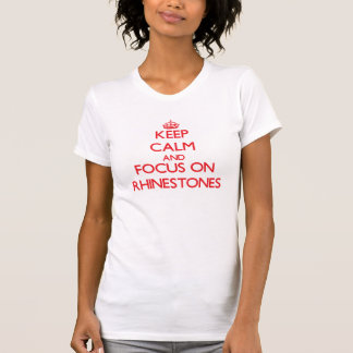 Guarde la calma y el foco en diamantes camiseta