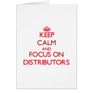 Guarde la calma y el foco en distribuidores felicitación