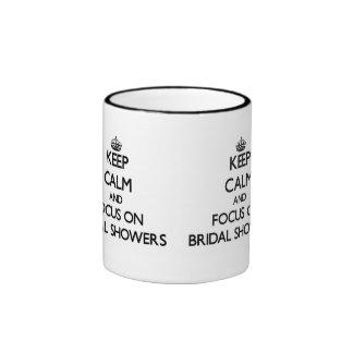 Guarde la calma y el foco en duchas nupciales tazas de café