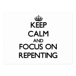 Guarde la calma y el foco en el arrepentimiento