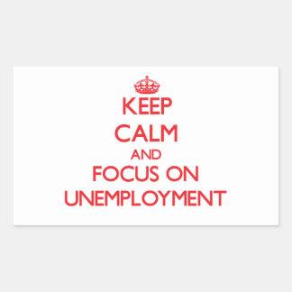 Guarde la calma y el foco en el desempleo etiquetas