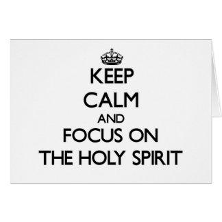Guarde la calma y el foco en el Espíritu Santo Felicitaciones
