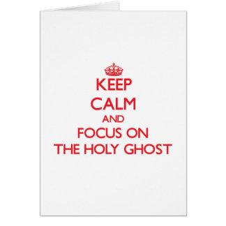 Guarde la calma y el foco en el espíritu santo tarjeta de felicitación