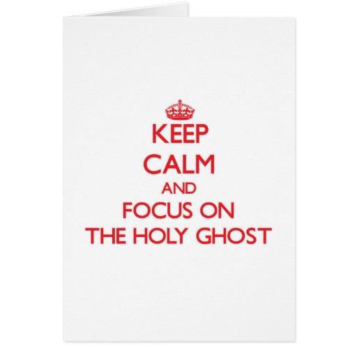 Guarde la calma y el foco en el espíritu santo tarjeta