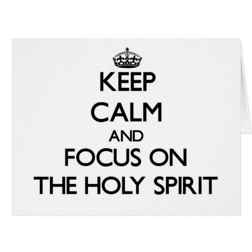 Guarde la calma y el foco en el Espíritu Santo Felicitacion