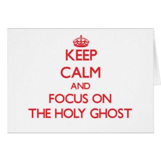 Guarde la calma y el foco en el espíritu santo felicitación