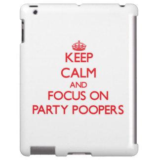 Guarde la calma y el foco en el fiesta Poopers