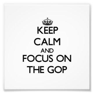 Guarde la calma y el foco en el Gop