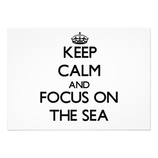 Guarde la calma y el foco en el mar anuncio