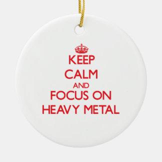 Guarde la calma y el foco en el metal pesado