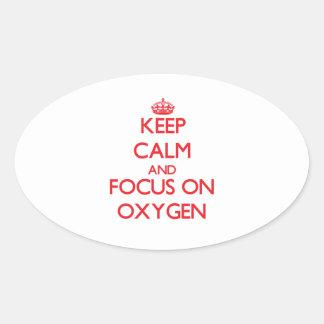 Guarde la calma y el foco en el oxígeno calcomanías de óvales personalizadas