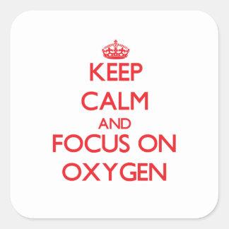 Guarde la calma y el foco en el oxígeno