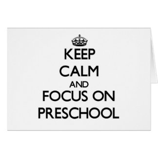 Guarde la calma y el foco en el preescolar tarjeton