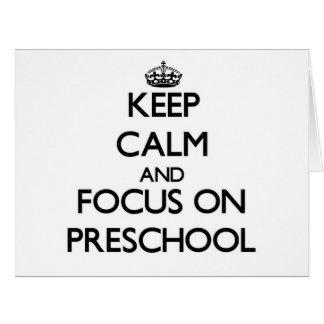Guarde la calma y el foco en el preescolar tarjeta