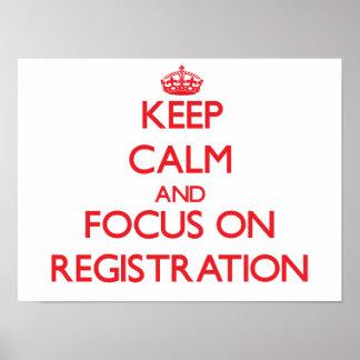 Guarde la calma y el foco en el registro posters
