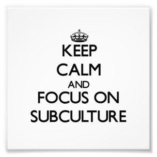 Guarde la calma y el foco en el subcultivo