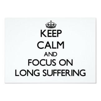 Guarde la calma y el foco en el sufrimiento largo anuncio personalizado