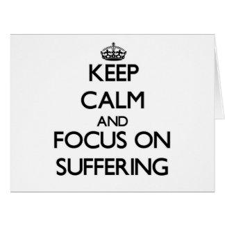 Guarde la calma y el foco en el sufrimiento tarjeton