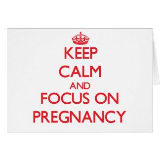 Guarde la calma y el foco en embarazo tarjetón