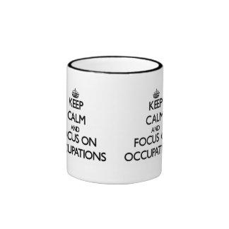 Guarde la calma y el foco en empleos tazas