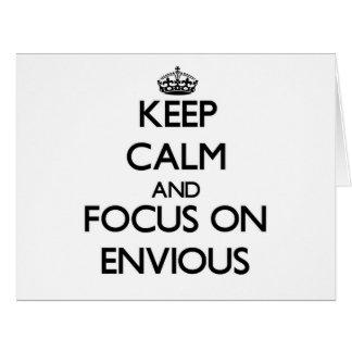 Guarde la calma y el foco en ENVIDIOSO Tarjeta De Felicitación Grande