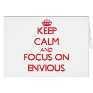 Guarde la calma y el foco en ENVIDIOSO Tarjeta De Felicitación