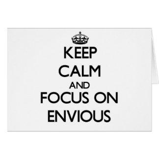 Guarde la calma y el foco en ENVIDIOSO Felicitaciones