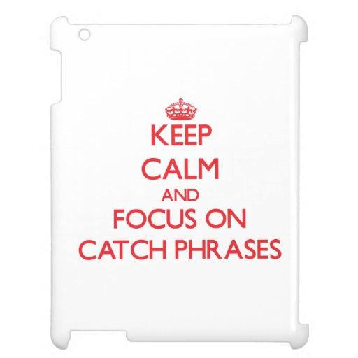 Guarde la calma y el foco en esloganes