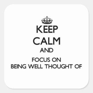 Guarde la calma y el foco en estar Bien-Pensamient Calcomanías Cuadradases