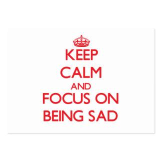 Guarde la calma y el foco en estar triste