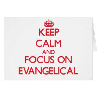 Guarde la calma y el foco en EVANGELICAL Felicitaciones