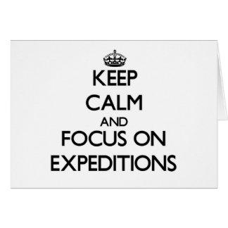 Guarde la calma y el foco en EXPEDICIONES Tarjeta Pequeña