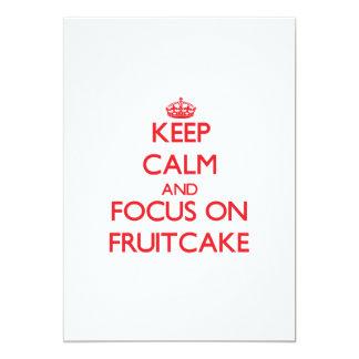 Guarde la calma y el foco en Fruitcake Anuncio