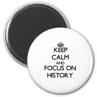 Guarde la calma y el foco en historia iman de frigorífico