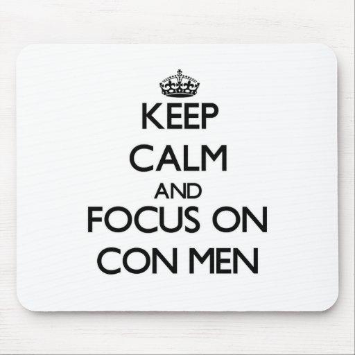 Guarde la calma y el foco en hombres de estafa tapetes de ratones