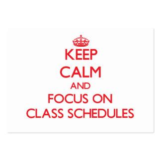 Guarde la calma y el foco en horario de clase tarjeta personal