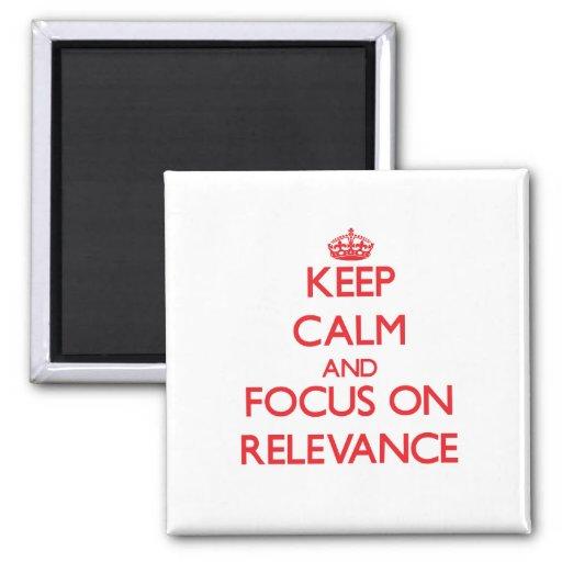 Guarde la calma y el foco en importancia iman de frigorífico