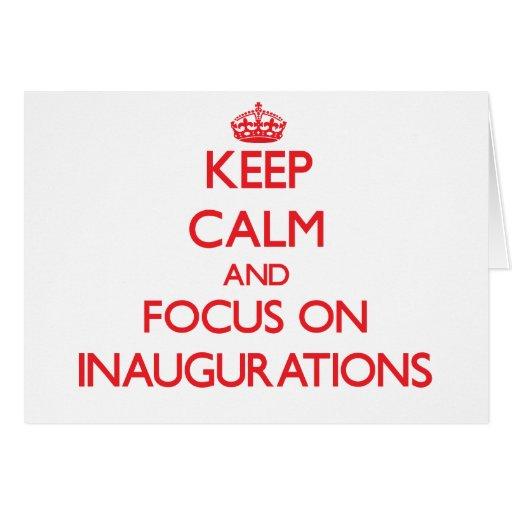 Guarde la calma y el foco en inauguraciones tarjetas