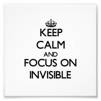 Guarde la calma y el foco en invisible